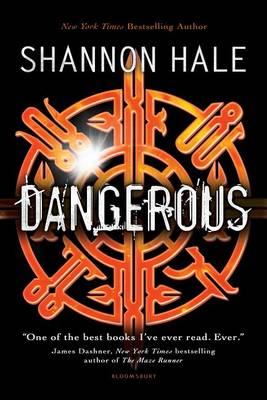 Dangerous by Shannon Hale
