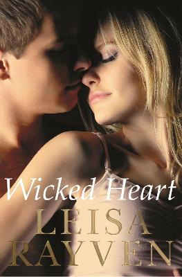 Wicked Heart by Leisa Rayven