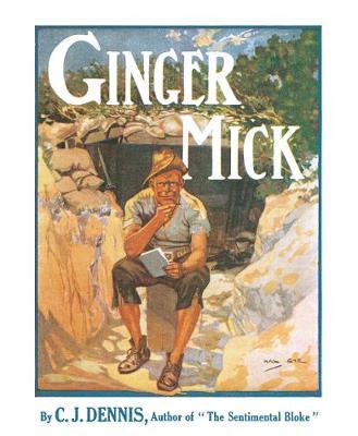 Moods of Ginger Mick by C. J. Dennis