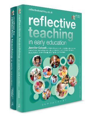 Reflective Teaching in Early Education Pack by Dr Jennifer Colwell