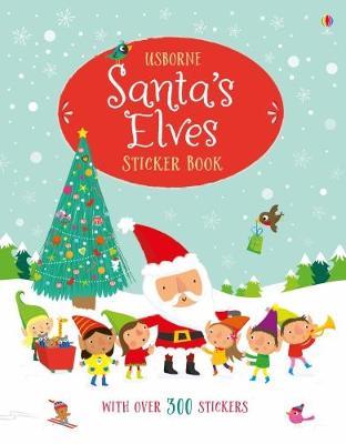 Santa's Elves Sticker Book by Fiona Watt