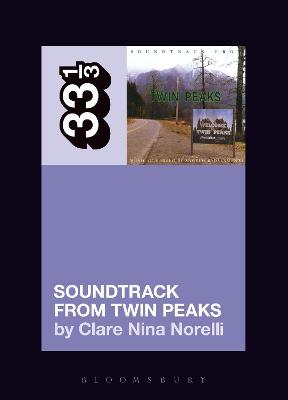 Angelo Badalamenti's Soundtrack from Twin Peaks by Clare Nina Norelli