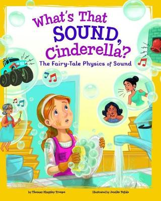 What's That Sound, Cinderella? by Thomas Kingsley Troupe