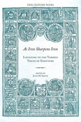 As Iron Sharpens Iron by Julie M Smith