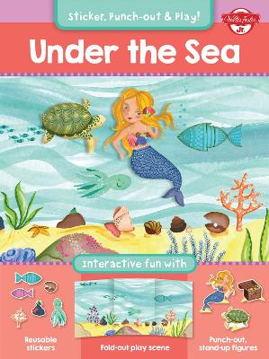 Under the Sea by Walter Foster Jr. Creative Team