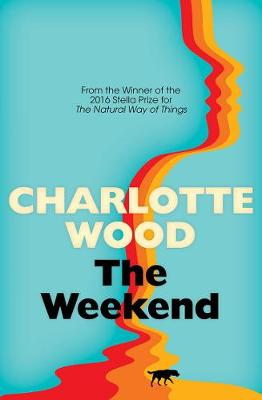 The Weekend by Charlotte Wood
