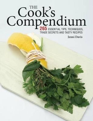 The Cook's Compendium by Jenni Davis