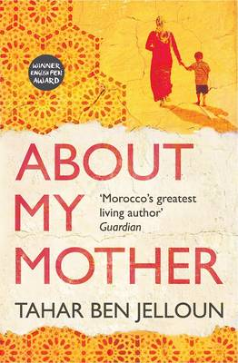 About My Mother by Tahar Ben Jelloun