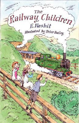 The Railway Children by Edith Nesbit
