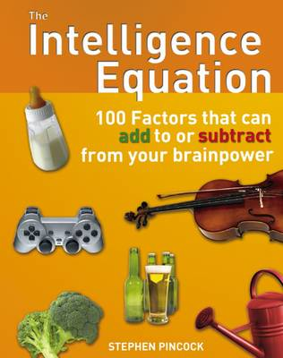 Intelligence Equation by Stephen Pincock