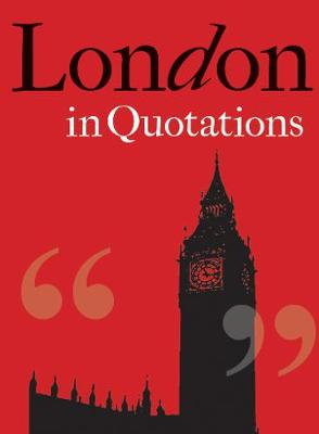 London in Quotations by Jaqueline Mitchell