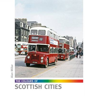 Colours of Scottish Cities by Alan Millar