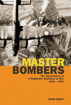 Master Bombers by Sean Feast
