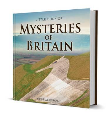 Mysteries of Britain by Michelle Brachet
