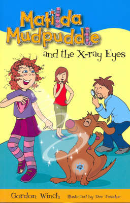 Matilda Mudpuddle and the X-ray Eyes book