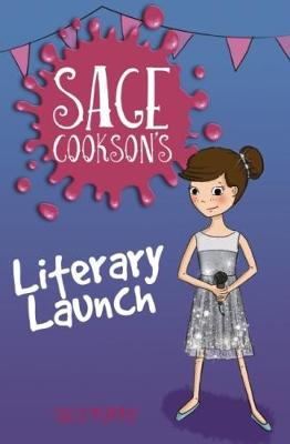 Sage Cookson's Literary Launch by Sally Murphy
