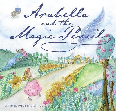 Arabella and the Magic Pencil book