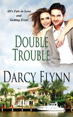 Double Trouble by Darcy Flynn