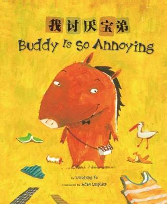 Buddy Is So Annoying by Fu Wenzheng