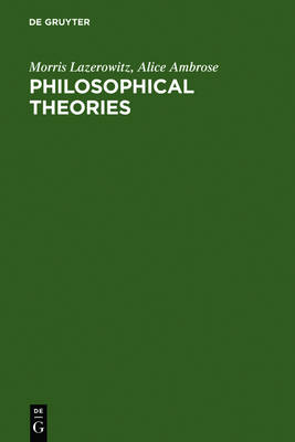 Philosophical Theories by Alice Ambrose