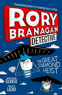 The Great Diamond Heist (Rory Branagan (Detective), Book 7) by Andrew Clover