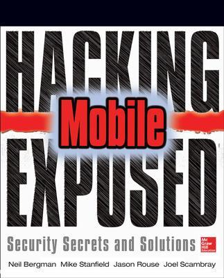 Hacking Exposed Mobile by Neil Bergman