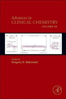 Advances in Clinical Chemistry by Gregory S. Makowski