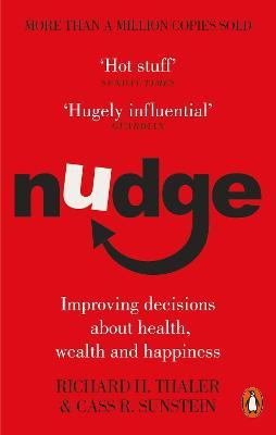 Nudge by Cass R. Sunstein