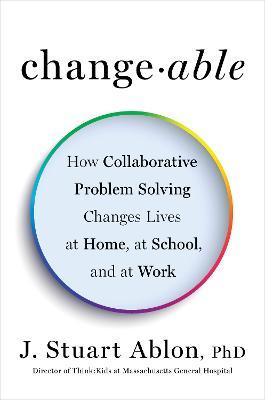 Changeable by J. Stuart Ablon