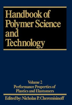 Handbook of Polymer Science and Technology by Cheremisinoff