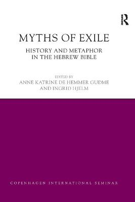 Myths of Exile: History and Metaphor in the Hebrew Bible book