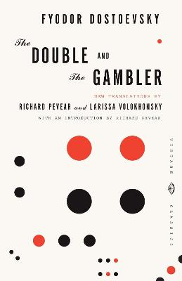 The Double And The Gambler by Fyodor Dostoevsky