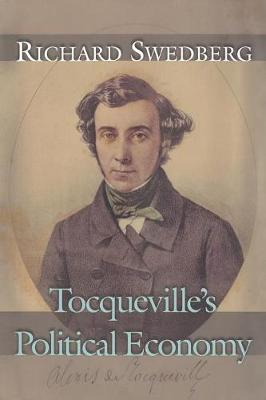 Tocqueville's Political Economy by Richard Swedberg
