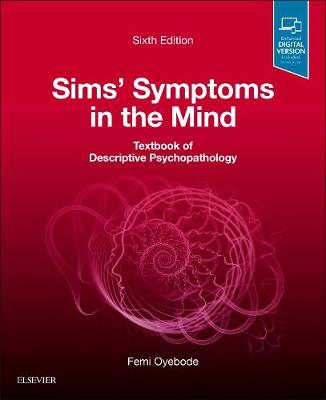 Sims' Symptoms in the Mind: Textbook of Descriptive Psychopathology book
