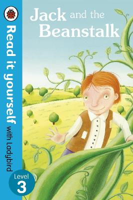 Jack and the Beanstalk - Read it yourself with Ladybird by Laura Barella