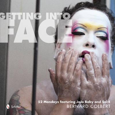 Getting into Face by Bernard Colbert