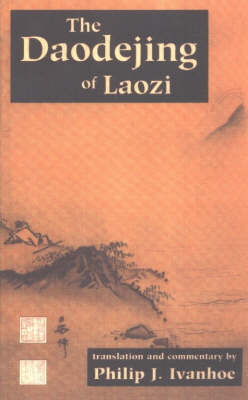 The Daodejing of Laozi by Laozi