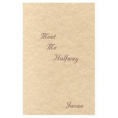 Meet ME Halfway by Javan