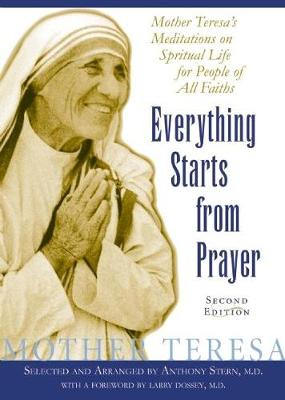 Everything Starts From Prayer by Mother Teresa
