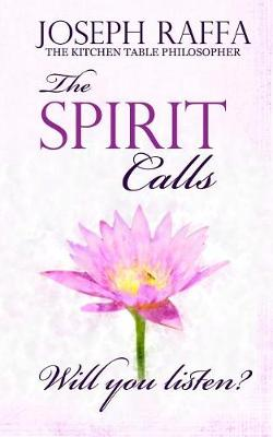 The Spirit Calls by Joseph Raffa
