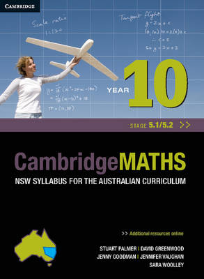 Cambridge Mathematics NSW Syllabus for the Australian Curriculum Year 10 5.1 and 5.2 by Stuart Palmer