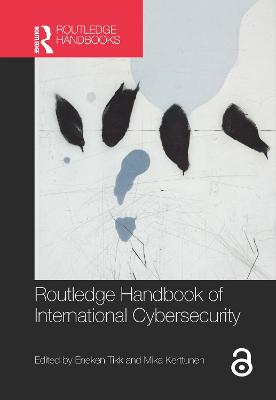 Routledge Handbook of International Cybersecurity book