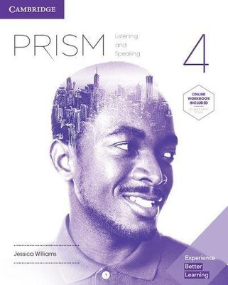 Prism Level 4 Student's Book with Online Workbook Listening and Speaking by Jessica Williams