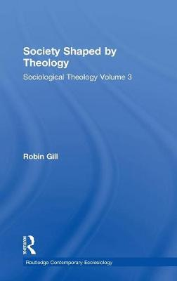 Society Shaped by Theology book