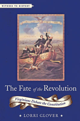 The Fate of the Revolution by Lorri Glover