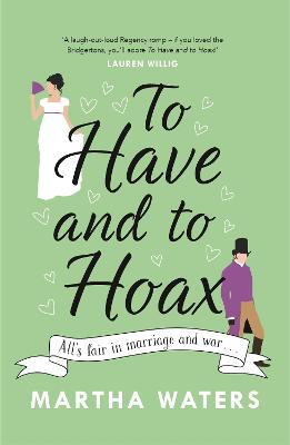 To Have and to Hoax: The laugh-out-loud rom-com you don't want to miss! book