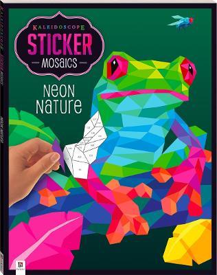 Kaleidoscope Sticker Mosaics: Neon Nature book