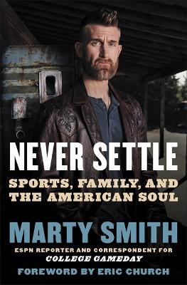 Never Settle: Sports, Family, and the American Soul book