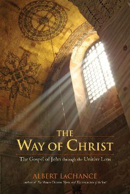 Way Of Christ by Albert J. LaChance