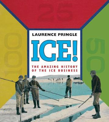 ICE! by Laurence Pringle